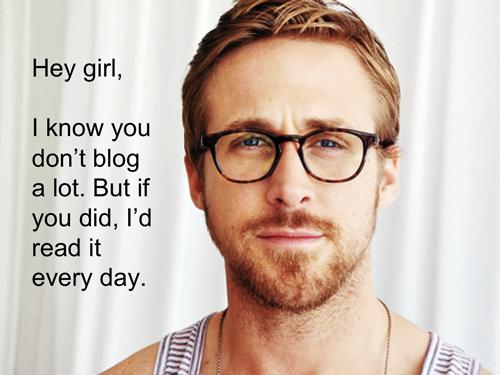 Ryan Gosling Blog Meme